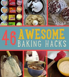 46 Awesome Baking Hacks This site has everything and not just Recipes!   Check it out and Subscribe, it's FREE!