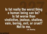 True.  Stop telling yourself it is.