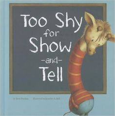 Too Shy for Show-and-Tell (Little Boost): Beth Bracken, Jennifer A. Bell: 9781404874183: Amazon.com: Books