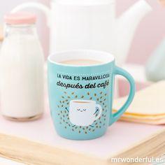 """Taza """"La vida es maravillosa después del café"""" #mrwonderfulshop #mug"""