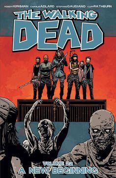 """THE WALKING DEAD: ANNUNCIATO IL VOLUME 22, """"UN NUOVO INIZIO"""" - http://c4comic.it/2015/01/26/the-walking-dead-annunciato-il-volume-22-un-nuovo-inizio/"""