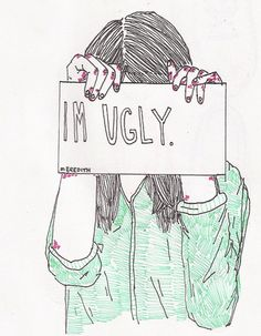 "Very sad to think ""I'm ugly"" Image Triste, Illustrations, Illustration Art, Depression Art, Sad Drawings, Sad Sketches, Im Ugly, Ugly Girl, My Demons"