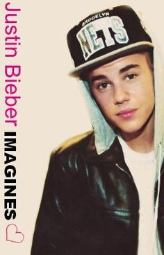 Justin Bieber Imagines :) Rated R (BACK OPEN!) - Justin Bieber Imagines 9 :) - TezneyEpicoco