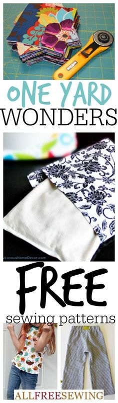 Learn what free sewing patterns you can make with only one yard of fabric with these one yard wonders and one yard sewing patterns.