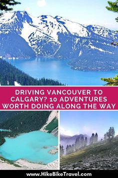 Driving from Vancouver to Calgary: 10 stops and adventures worth doing along the way + suggested places to stay #roadtrip #Vancouver #Calgary #Banff #adventures #RockyMountains