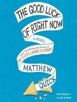 """The Good Luck of Right Now [audio] - by Matthew Quick; read by Oliver Wyman. For 38 years, Bartholomew has lived with his mother. When she gets sick and dies, he has no idea how to be on his own. Bartholomew discovers a """"Free Tibet"""" letter from Richard Gere hidden in his mother's drawer. Believing that the actor is meant to help him, Bartholomew starts writing a series of highly intimate letters to him. The letters reveal one man's heartbreakingly earnest attempt to assemble a family of his…"""