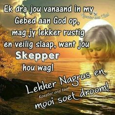 Good Night Cards, Good Night Messages, Good Night Quotes, Angel Prayers, Bible Prayers, Evening Quotes, Afrikaanse Quotes, Goeie Nag, Christian Messages