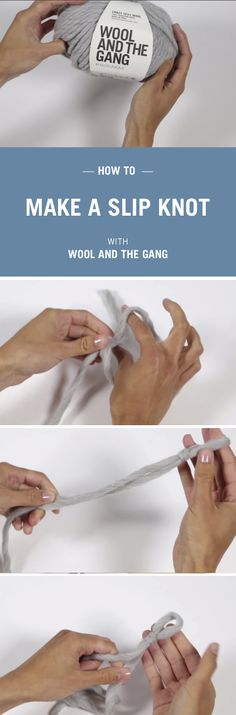 How to make a slip knot in knitting with Wool and the Gang.