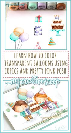 Join me in celebrating Pretty Pink Posh's Birthday Celebration. Hop along and be inspired and plus there's a chance to win prizes. Also learn, How to color a transparent balloon using Copic Markers!