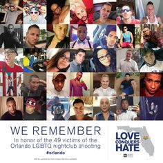 These are just SOME of the 49 beautiful, innocent people slaughtered and massacred at a nightclub in Orlando, Florida on June 12, 2016.