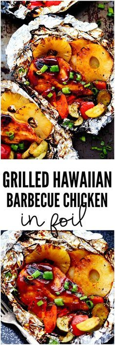 Healthy Meals Grilled Hawaiian Barbecue Chicken in Foil - Grilled Hawaiian Barbecue Chicken in Foil has the most amazing sweet and tangy pineapple barbecue sauce! It grills to perfection with sweet pineapple and delicious summer veggies! Chicken In Foil, Chicken Legs, Chicken Packets, Clean Chicken, Honey Chicken, Greek Chicken, Mexican Chicken, Garlic Chicken, Barbecue Chicken
