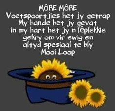 ♡ Good Morning Greetings, Good Morning Wishes, Good Morning Quotes, Afrikaanse Quotes, Goeie Nag, Goeie More, Life Lessons, Beautiful Things, Motivational