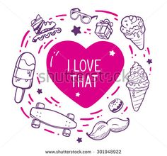 Vector illustration of red heart with inscription i love that surrounded by different objects on light background.Hand drawn line art for web, site, advertising, banner, poster, board and print.   - stock vector