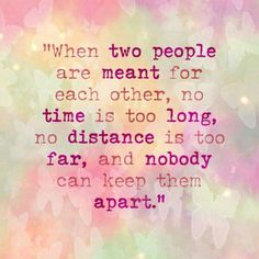 when two people are meant for each other.... nobody can keep them apart