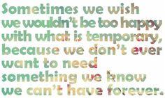 Sometimes-we-wish-we-wouldnt-be-too-happy.jpg (434×261)