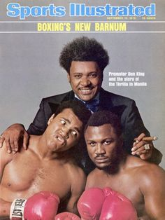 "Boxing Promoter Don King with bitter rivals Muhammad Ali and Joe Frazier on the Sports Illustrated cover before their now famous ""Thrilla in Manila"" fight in Mohamed Ali, Thrilla In Manila, Neil Leifer, But Football, Si Cover, Sports Illustrated Covers, Photo Star, Boxing History, Float Like A Butterfly"
