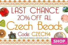 Last day! Czech Beads Sale at www.beadaholique.com - Add expert craftsmanship and timeless beauty to your #beading and #DIY #jewelry-making projects with Czech crystals and glass beads, chatons, seed beads and more!