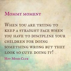 Every single day lol oh to be a mommy of a rambunctious, independent little man♡