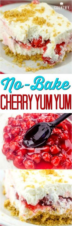 No-Bake Cherry Yum Y No-Bake Cherry Yum Yum dessert recipe. No-Bake Cherry Yum Y No-Bake Cherry Yum Yum dessert recipe from No-Bake Cherry Yum Y No-Bake Cherry Yum Yum dessert recipe from The Country Cook (easy christmas recipes simple) Cherry Desserts, Köstliche Desserts, Delicious Desserts, Dessert Recipes, Yummy Food, Cherry Recipes, Cherry Cheese Cake Recipes, Country Cooking, Food Cakes