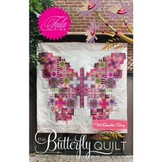 The Butterfly Quilt Pattern Tula Pink #PTTP09