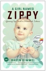 A Girl Named Zippy  I'm pushing this to the top of my reading list.  I swear I have this exact same baby pic from 1965