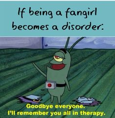 See yall in therapy!<< IF it becomes a disorder I've got a serious problem...