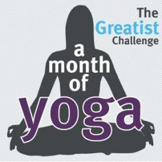 Yoga for a month. I tried. I could do better. I should do better. I will try.