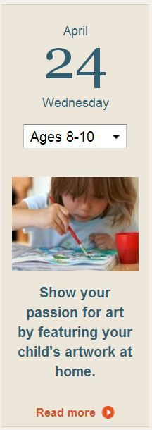Showcase your 8- to 10-year-old's artwork at home. Read the Parents daily tip for inspiration.