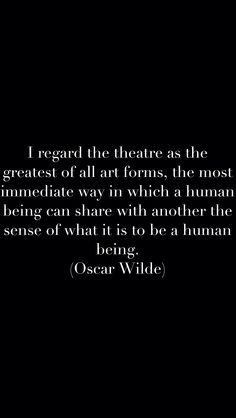 Oscar Wilde #quote #theatre
