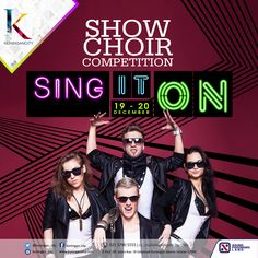 Sing it On - Show Choir Competition on 19 - 20 December 2015