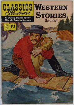 Western Stories by Bret Hart. Classics Illustrated No. 62
