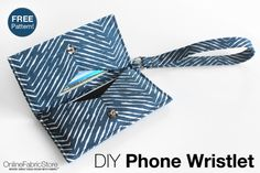 Sew Easy Phone Wristlet - Free Pattern + Tutorial