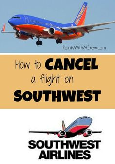 Need to cancel a Southwest flight? Don't worry - it's super easy and there's no cancellation fee!