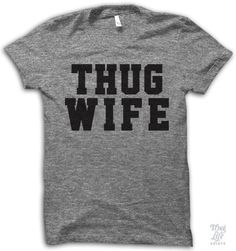 Thug Wife Shirt