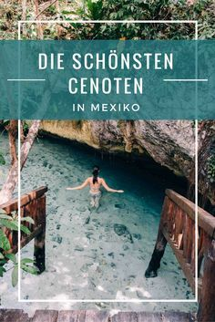 The most beautiful cenotes in Yucatan - Mexico& hidden oases- Die schönsten Cenoten in Yucatan – Mexikos versteckte Oasen The most beautiful cenotes in Yucatan – Mexico& hidden oases - Best Places To Vacation, Best Vacations, Cool Places To Visit, Tulum Mexico, Europe Travel Tips, Travel Destinations, Holiday Destinations, Merida, Honduras