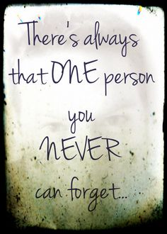 There's always that one person you nev-r can forget,....#Miss/ #You/ #Lvvvv/...!!!!