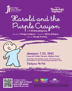 """Poster design for San Diego Junior Theatre's 2012 repertory production of """"Harold and the Purple Crayon."""" Design, Thrive 