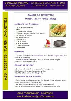 Plat - Crumble de courgettes, jambon ail et fines herbes - Tupperware