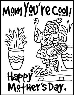 Mom Youre Cool Happy Mother Day Coloring Picture For Kids
