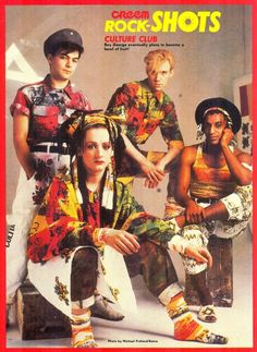 Boy George, Culture Club. I really thought he was a girl in the video Karma Camelion the first time I saw it.