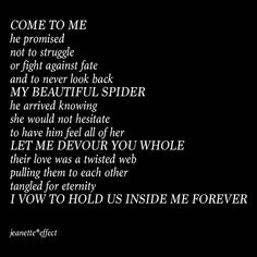 Some female spiders cannibalize their male partners while mating. Now thats some metaphorically beautiful shit! This Valentines Day stop consuming overpriced dinners with tired flowers and go eat the love you want; then create your own centerpiece. Whether you are with your true love or not be sure to devour the love you have for them and hold it deep inside you always. #jeanetteeffect #love #lovequotes #poetry #poetrycommunity #poetsofinstagram #poets #quotes #quoteoftheday #qotd #writer…