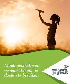 Maak gebruik van visualisatie om je doelen te bereiken Visualisatie is een nieuwe techniek die gebruikt kan worden om de #moeilijkheden die het leven ons voorschotelt #gemakkelijker onder controle te #houden. #Opvallend