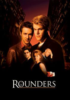 """Rounders (1998) Fueled by his penchant for high-stakes gambling, law student Mike McDermott (Matt Damon) befriends and """"befoes"""" a fellow gambling addict named Worm (Edward Norton) and club owner Teddy KGB (John Malkovich). But tensions run high when Worm and Mike have only five days to come up with $15K. Gretchen Mol co-stars in this John Dahl-directed drama, whose superb cast and well-developed characters made Rounders a hit on the festival circuit."""