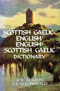 Scotisch Gaelic-English:English- Scottish Gaelic Dictionary
