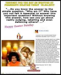 Jesus - Sathya Sai Baba - Happy Easter - THOUGHT FOR THE DAY AS WRITTEN AT PRASANTHI NILAYAM TODAY