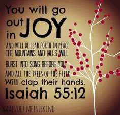 Be happy in God and you will lead others to Him! Isaiah 55, Bible Verses, Joy, Peace, Songs, Happy, Quotes, Quotations, Glee