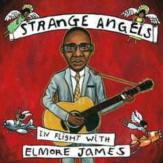 Strange Angels In Flight with Elmore James (2018) [24bit Hi-Res]  Format : FLAC (tracks)  Quality : Hi-Res 24bit stereo  Source : Digital download  Artist : Various  Title : Strange Angels In Flight with Elmore James   Genre : Blues  Release Date : 2018  Scans : not included   Size .zip : 514 mb