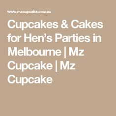 Mz Cupcake can help turn your hen's party into a raging success thanks to our unique and customised cupcakes. Made in Melbourne to suit the bride to be! Party Cupcakes, Cupcake Cakes, Hens, Melbourne, Parties, Fiestas, Cup Cakes, Fiesta Party, Cupcake