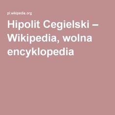 Hipolit Cegielski – Wikipedia, wolna encyklopedia