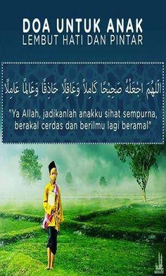 Doa untuk anak lembut hati dan pintar Hijrah Islam, Doa Islam, Beautiful Islamic Quotes, Islamic Inspirational Quotes, Reminder Quotes, Self Reminder, Pray Quotes, Life Quotes, Religion Quotes